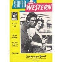 Neuzeit Verlag Super Western Nr.: 55 - Murray, W.: Cowboy gegen Bandit Z(1)