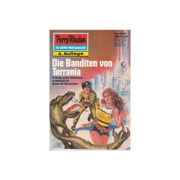Moewig Perry Rhodan 4. Auflage Nr.: 509 - Vlcek, Ernst: Die Banditen von Terrania Z(1-2)