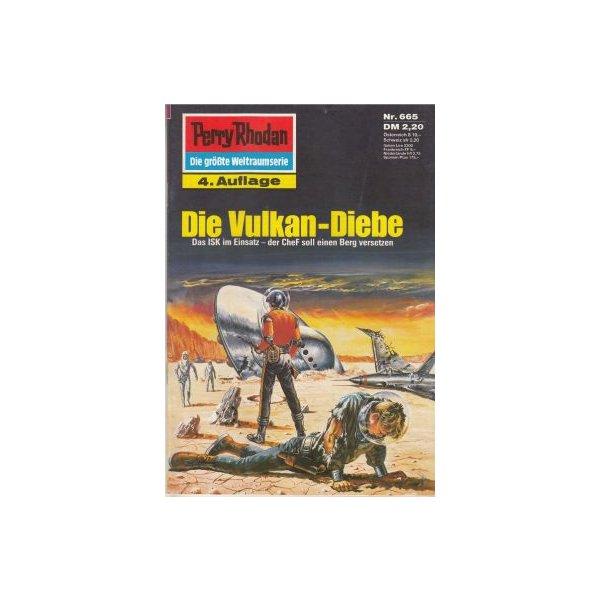 Moewig Perry Rhodan 4. Auflage Nr.: 665 - Francis, H. G.: Die Vulkan-Diebe Z(1-2)