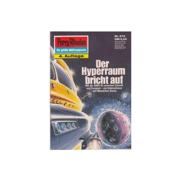 Moewig Perry Rhodan 4. Auflage Nr.: 670 - Darlton, Clark: Der Hyperraum bricht auf Z(1-2)