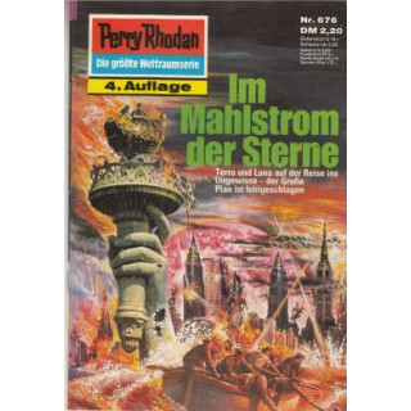Moewig Perry Rhodan 4. Auflage Nr.: 676 - Kneifel, Hans: Im Mahlstrom der Sterne Z(1-2)