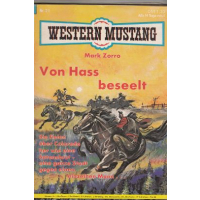 Marken Western Mustang Nr.: 21 - Zorro, Mark: Vom Haß beseelt Z(1-2)