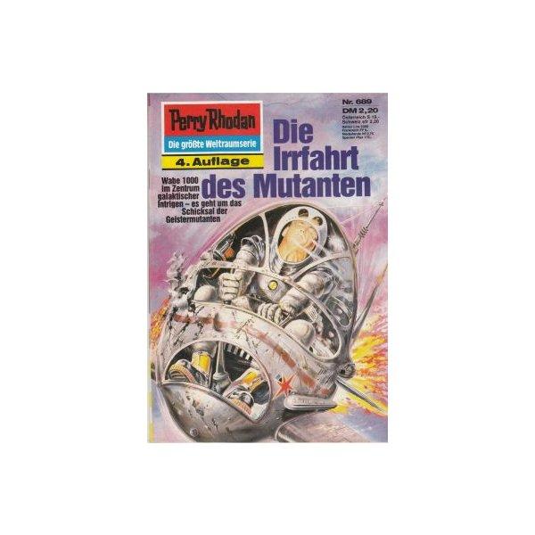 Moewig Perry Rhodan 4. Auflage Nr.: 689 - Mahr, Kurt: Die Irrfahrt des Mutanten Z(1-2)