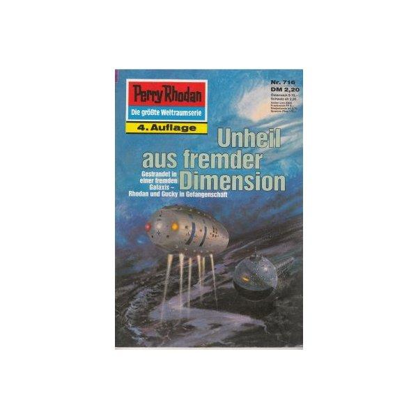 Moewig Perry Rhodan 4. Auflage Nr.: 716 - Darlton, Clark: Unheil aus fremder Dimension Z(1-2)