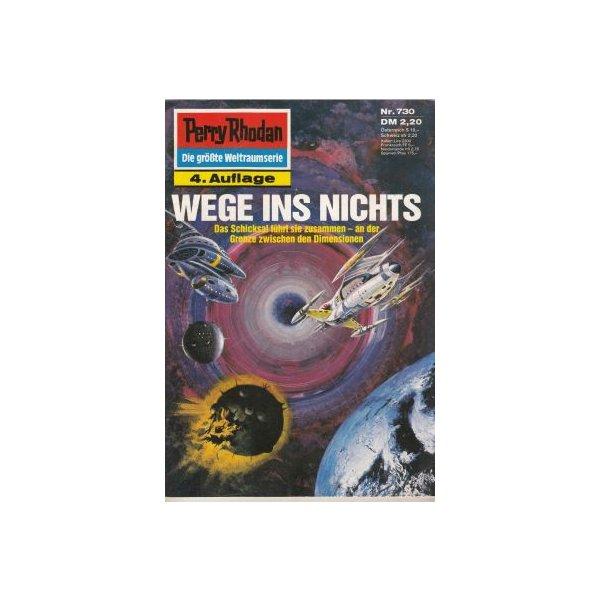 Moewig Perry Rhodan 4. Auflage Nr.: 730 - Voltz, William: Wege ins Nichts Z(1-2)