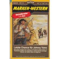 Marken Marken Western Nr.: 28 - Olsen, T.V.: Letzte Chance für Johnny Vano Z(1)