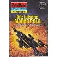 Moewig Perry Rhodan 4. Auflage Nr.: 741 - Ewers, H. G.: Die falsche MARCO POLO Z(1-2)