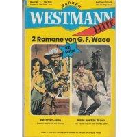 Marken Westmann Elite Nr.: 49 - Waco, G.F.: Revolver-Jane / Hölle am Rio Bravo Z(1-2)