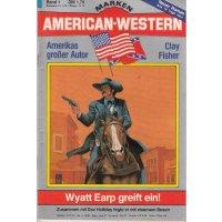 Marken American Western Nr.: 1 - Fisher, Clay: Wyatt Earp greift ein Z(1-2)