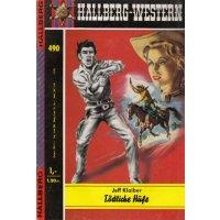 Hallberg Verlag Hallberg Western Nr.: 490 - Klaiber, Jeff: Tödliche Hufe Z(1-2)