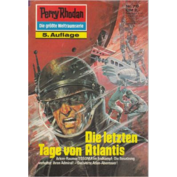 Moewig Perry Rhodan 5. Auflage Nr.: 70 - Scheer, K. H.: Die letzten Tage von Atlantis Z(1-2)