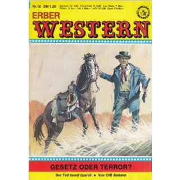 Anne Erber Verlag Erber Western Nr.: 16 - Jackson, Cliff: Gesetz oder Terror? Z(1-2)