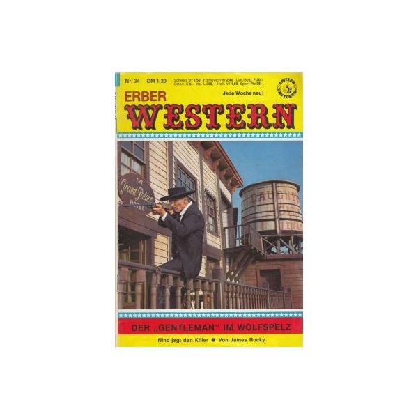 Anne Erber Verlag Erber Western Nr.: 34 - Rocky, James: Der Gentleman im Wolfspelz Z(1-2)