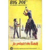 Saxonia Verlag Big Joe`s Nr.: 5 - Stirling, Glenn: Joe gründet eine Ranch Z(2-3)