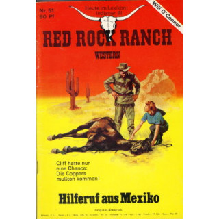 Marken Red Rock Ranch Nr.: 51 - O´Connor, Will: Hilferuf aus Mexiko Z(1-2)