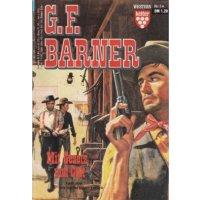 Kelter G.F. Barner Nr.: 14 - Barner, G.F.: Mit Gesetz und Colt Z(1-2)
